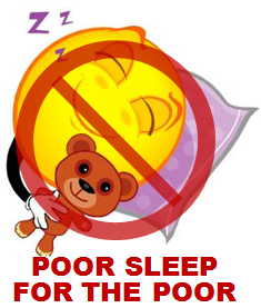 Poor Sleep For The Poor