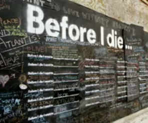 Before I die, from Candy Chang's TED talk