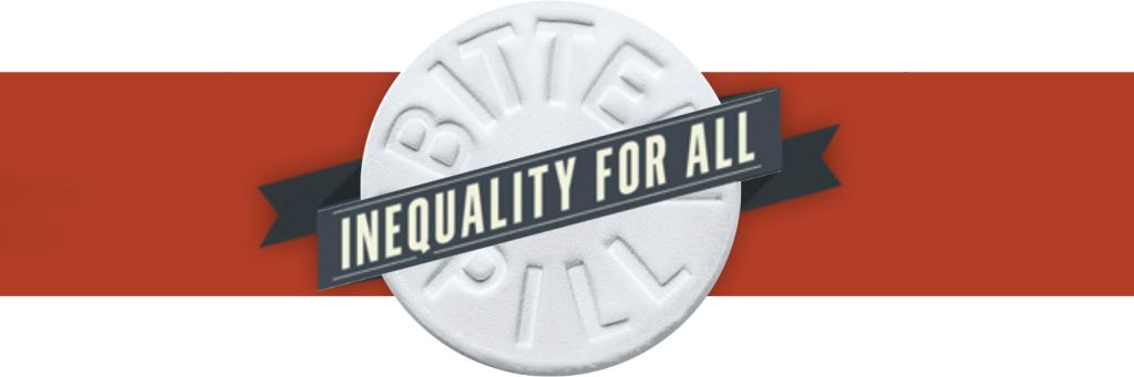 Click on the Bitter Pill to visit the official website of Inequality for All.